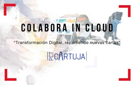 """PCT Cartuja pone en marcha los eventos """"Colabora in Cloud"""", una iniciativa online para dar a conocer plataformas colaborativas de trabajo en la nube"""